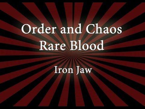 Iron Jaw - Order & Chaos Rare Blood