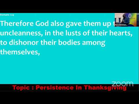 Topic : Persistence In Thanksgiving 3rd October 2021