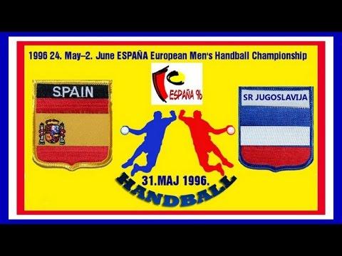 Handball 1996  ESPAÑA JUGOSLAVIJA EUROPEAN CHAMPIONSHIP гандбол 핸드볼