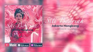 Gambar cover Siti Badriah - Jakarta Hongkong (Official Video Lyrics) #lirik