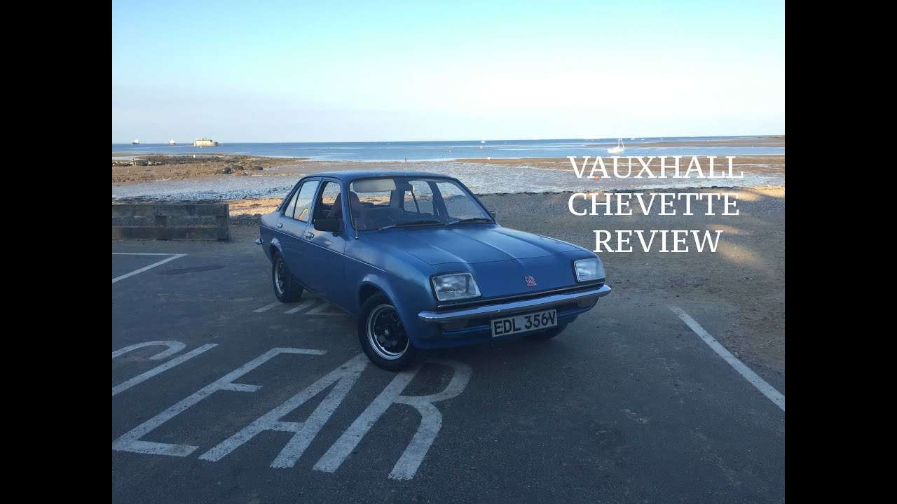 Owning A Vauxhall Chevette, Classic Car Review - YouTube