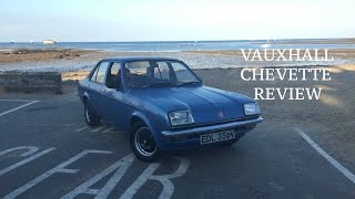 Owning A Vauxhall Chevette, Classic Car Review