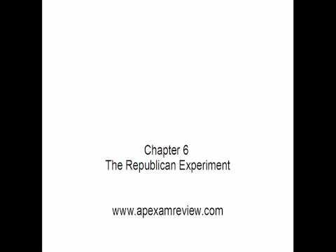 APUSH: Chapter 6: The Republican Experiment Pt 1/2