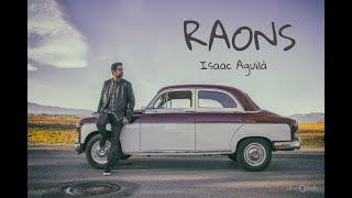 RAONS - Isaak Aguilà (Videoclip oficial)
