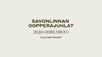 Savonlinnan Oopperajuhlat 2020 ohjelmisto