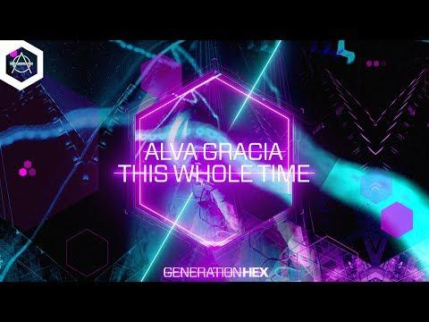 Alva Gracia - This Whole Time (Official Audio)