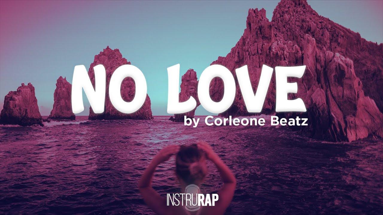 [FREE] Instru Rap Love/Piano/Trap - NO LOVE - Prod. By Corleone Beatz