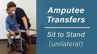Getting Up Out of a Chair: Sit-to-Stand Transfer for Unilateral Amputees