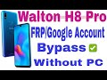 Walton Primo H8 Pro (SC9863A) FRP/Google Account Bypass Without PC 100% ...