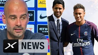 "Pep Guardiola übt Kritik an Neymar-Transfer: ""Untragbar"" 