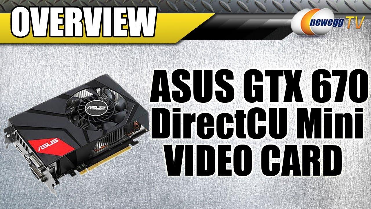 Newegg TV: ASUS GTX 670 DirectCU Mini Video Card Overview