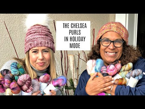 THE CHELSEA PURLS IN HOLIDAY MODE! EPISODE 15