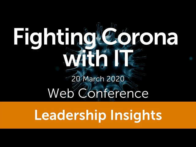 Fighting Corona with IT –  CIONET Web conference – 20/03/2020