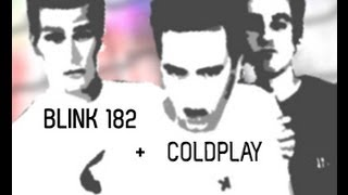 Feeling The Scientist | Coldplay x Blink 182 | Remix/Mashup + FREE DOWNLOAD