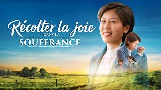 Film chrétien complet en français 2020 HD « Récolter la joie dans la souffrance »