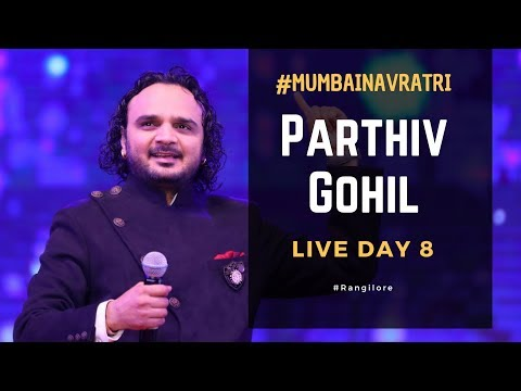 Day 8 | Parthiv Gohil at Rangilo Re | Garba Live | Mumbai Navratri 2018