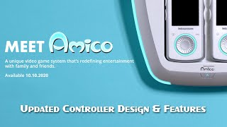 Meet Amico™ - Updated Controller Design & Features