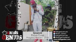 Giannii - Those Days [Progress Riddim] October 2018