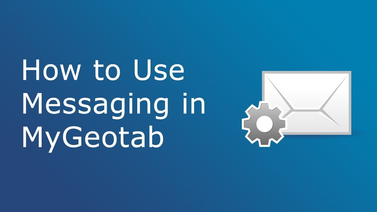 How to Use Messaging | MyGeotab