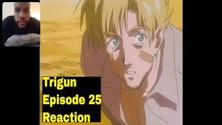 Enjoyed this Trigun Episode 25 - Live Through Reaction video??? Be sure to LIKE & SUBSCRIBE for more uploads. Trigun (Japanese: トライガン Hepburn: ...