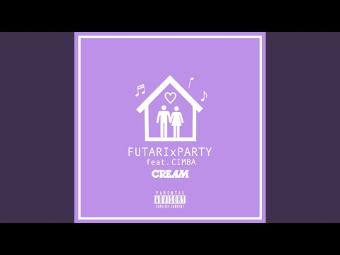 FUTARI x PARTY (feat. CIMBA)