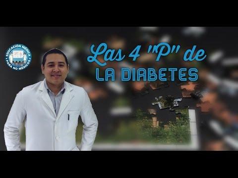 Sintomas de la Diabetes mellitus Y sus Cuatro P