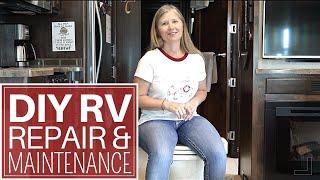 DIY RV Repair and Maintenance - Full Time RV