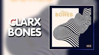 Dance & EDM Clarx - Bones [NCS Release]