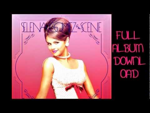 Selena Gomez & The Scene - When The Sun Goes Down [Album Download]