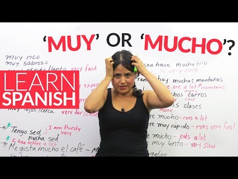 Learn Spanish – MUY or MUCHO?