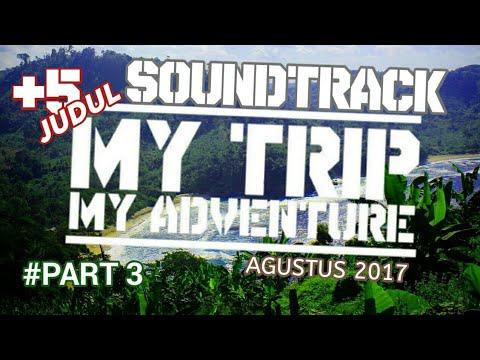 5 Judul Soundtrack MTMA Paling Sering Diputar #AGUSTUS 2017  - PART 3
