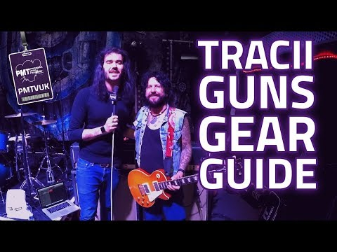 Tracii Guns Interview And Gear Guide