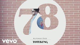 Toteking - Alfonso Diez (Audio) ft. Jotandjota
