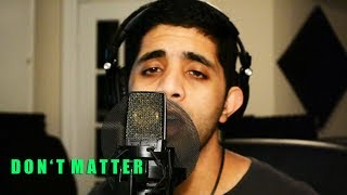 Akon Don 39 t Matter R B Remake Cover remix lyrics.mp3