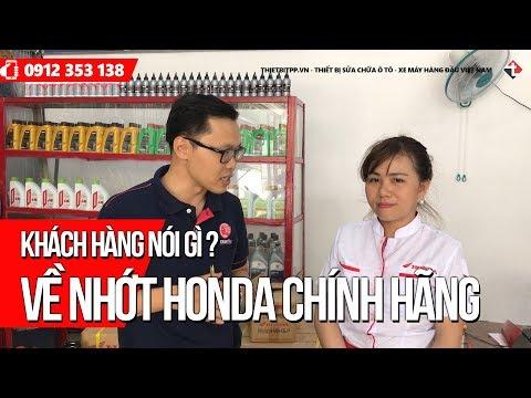 Khách Hàng Nói Gì Về Dầu Nhớt Xe Máy Honda Chính Hãng ?