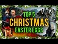 My Top 5 Christmas Eggs and Secrets in Video Games
