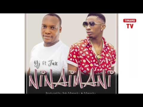 YJ ft JUX - Nina Imani (Audio)