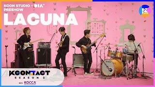 Lacuna | [KCON STUDIO X DIA TV] Pre-Show Day 6