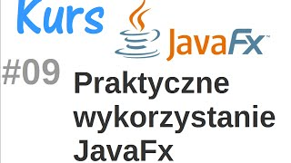 JavaFX kurs od podstaw - podsumowanie wiedzy (odcinki 1-8) #9