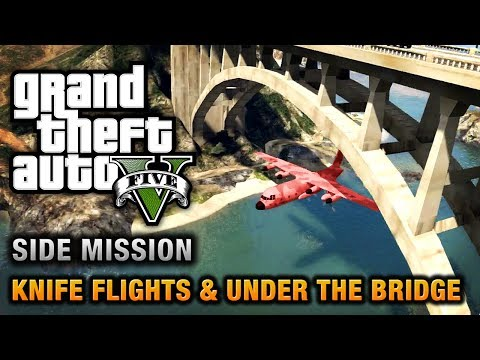 GTA 5 - Under the Bridge and Knife Flight Challenges [Close