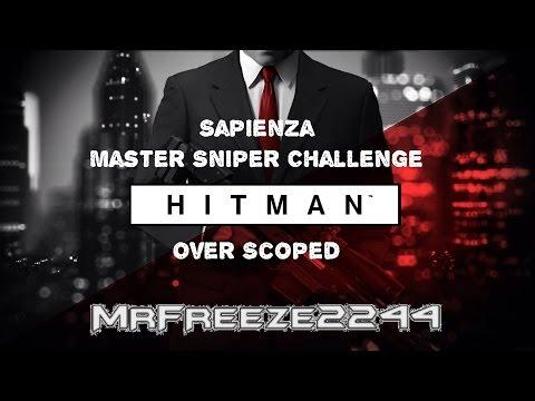 HITMAN - Over Scoped - Master Sniper Challenge