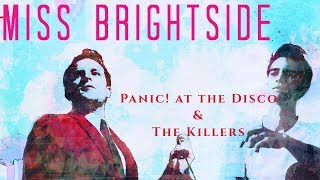 Miss Brightside (Mashup) - Panic! at the Disco & The Killers