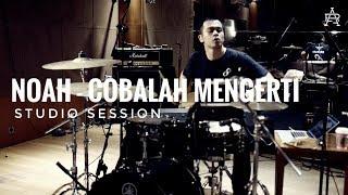 NOAH - Cobalah Mengerti (studio drumcam)