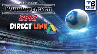 Download lagu How to Download  WINNING ELEVEN 2012 . | Google drive direct link.