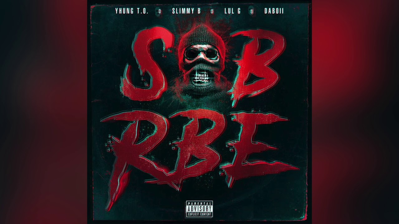 Download SOB X RBE - Can't (Official Audio) | Gangin