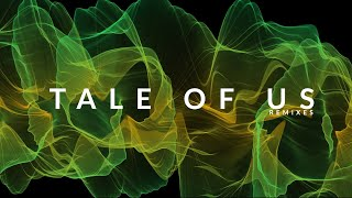 Tale Of Us Remixes - Melodic Techno