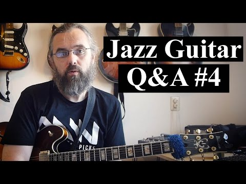 Jazz Guitar Q&A #4 - Reharmonizing Standards, Solos to transcribe, Playing outside