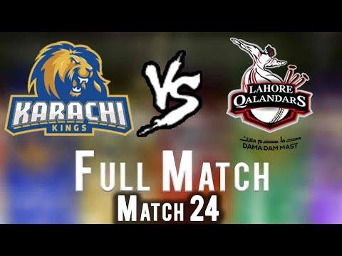 Full Match   Lahore Qalandars Vs Karachi Kings    Match 24   11 March   HBL PSL 2018