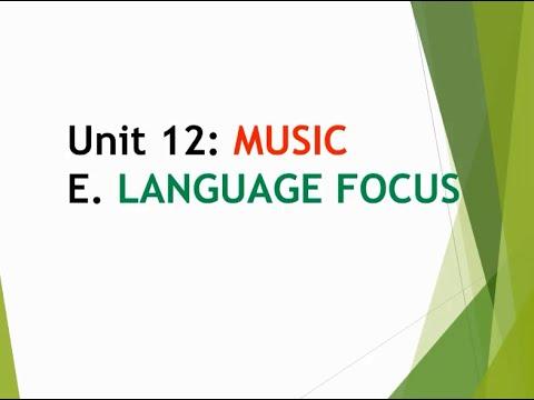 BÀI MÔN TIẾNG ANH – LỚP 10 – UNIT 12: MUSIC (GRAMMAR)