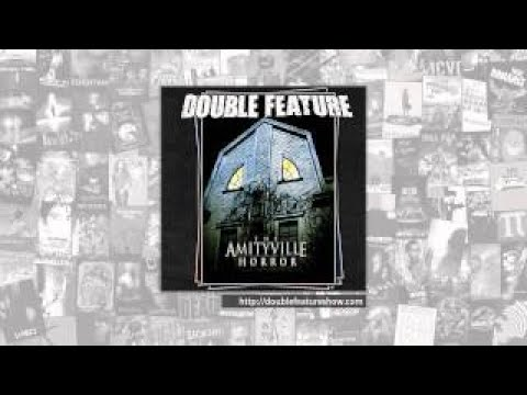 Double Feature | The Amityville Horror Series